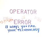 operator error